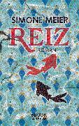 Cover-Bild zu Meier, Simone: Reiz (eBook)