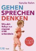 Cover-Bild zu Rehm, Natalie: Gehen - Sprechen - Denken