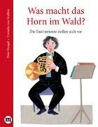 Cover-Bild zu Stangel, Peter: Was macht das Horn im Wald?
