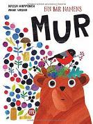 Cover-Bild zu Happonen, Kaisa: Ein Bär namens MUR