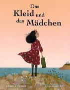 Cover-Bild zu Andros, Camille: Das Kleid und das Mädchen
