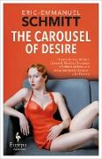 Cover-Bild zu Schmitt, Eric-Emmanuel: The Carousel of Desire (eBook)