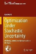 Cover-Bild zu Marti, Kurt: Optimization Under Stochastic Uncertainty (eBook)