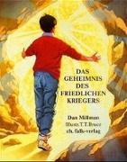 Cover-Bild zu Millman, Dan: Das Geheimnis des friedlichen Kriegers