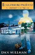 Cover-Bild zu Millman, Dan: El Guerrero Pacifico: Un Libro de Epifania Personal = The Peaceful Warrior