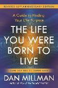 Cover-Bild zu Millman, Dan: The Life You Were Born to Live