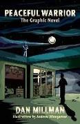 Cover-Bild zu Millman, Dan: Peaceful Warrior: The Graphic Novel