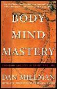 Cover-Bild zu Millman, Dan: Body Mind Mastery