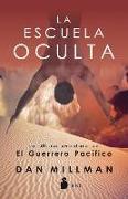 Cover-Bild zu Millman, Dan: La Escuela Oculta