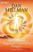 Cover-Bild zu Millman, Dan: Die Goldenen Regeln des friedvollen Kriegers