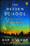 Cover-Bild zu Millman, Dan: The Hidden School