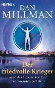 Cover-Bild zu Millman, Dan: Der friedvolle Krieger und das Geheimnis der verborgenen Schrift