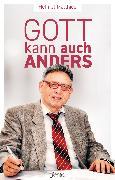 Cover-Bild zu Matthies, Helmut: Gott kann auch anders (eBook)