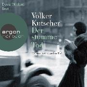 Cover-Bild zu Kutscher, Volker: Der stumme Tod - Gereon Raths zweiter Fall (ungekürzt) (Audio Download)