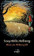 Cover-Bild zu Krist, Martin: Sexy.Hölle.Hellweg (eBook)