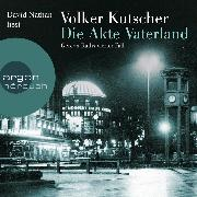 Cover-Bild zu Kutscher, Volker: Die Akte Vaterland - Gereon Raths vierter Fall (Audio Download)