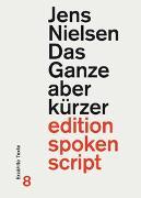 Cover-Bild zu Nielsen, Jens: Das Ganze aber kürzer