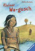 Cover-Bild zu Recheis, Käthe: Kleiner Wa-gusch