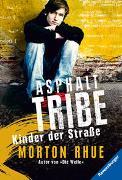 Cover-Bild zu Rhue, Morton: Asphalt Tribe