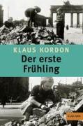 Cover-Bild zu Kordon, Klaus: Der erste Frühling
