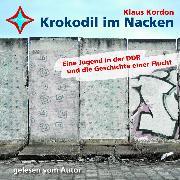 Cover-Bild zu Kordon, Klaus: Krokodil im Nacken (Audio Download)