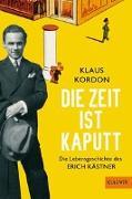 Cover-Bild zu Kordon, Klaus: Die Zeit ist kaputt