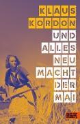 Cover-Bild zu Kordon, Klaus: Und alles neu macht der Mai (eBook)