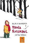 Cover-Bild zu Kordon, Klaus: Paula Kussmaul tief im Schnee (eBook)