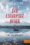 Cover-Bild zu Kordon, Klaus: Der einarmige Boxer, eine Liebesgeschichte (eBook)