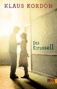 Cover-Bild zu Kordon, Klaus: Das Karussell (eBook)