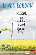 Cover-Bild zu Kordon, Klaus: Hadscha, ich und der Himmel über der Pampa (eBook)