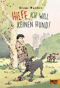 Cover-Bild zu Kordon, Klaus: Hilfe, ich will keinen Hund! (eBook)