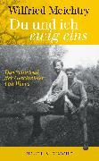Cover-Bild zu Meichtry, Wilfried: »Du und ich - ewig eins.« (eBook)