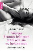Cover-Bild zu West, Anne: Wovon Frauen träumen - und wie sie es bekommen (eBook)