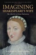 Cover-Bild zu Scheil, Katherine West: Imagining Shakespeare's Wife (eBook)