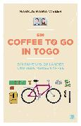 Cover-Bild zu Weber, Markus Maria: Ein Coffee to go in Togo (eBook)