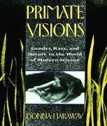 Cover-Bild zu Haraway, Donna J.: Primate Visions (eBook)