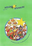 Cover-Bild zu Bond, Andrew: Mitsing Wienacht, Liederheft