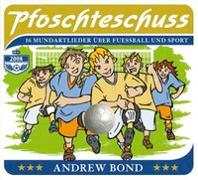 Cover-Bild zu Bond, Andrew: Pfoschteschuss, CD