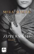 Cover-Bild zu Magén, Mira: Zuversicht (eBook)