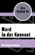 Cover-Bild zu Schem-Ur, Ora: Mord in der Knesset (eBook)