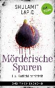 Cover-Bild zu Lapid, Shulamit: Mörderische Spuren - Lisi Badichi ermittelt (eBook)