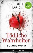 Cover-Bild zu Lapid, Shulamit: Tödliche Wahrheiten - Lisi Badichi ermittelt (eBook)
