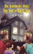 Cover-Bild zu Meier, Carlo: Die Kaminski-Kids: Der Selfie-Betrüger (eBook)