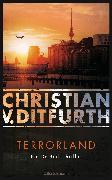 Cover-Bild zu Ditfurth, Christian V.: Terrorland (eBook)