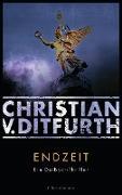 Cover-Bild zu Ditfurth, Christian V.: Endzeit (eBook)