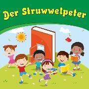 Cover-Bild zu Hoffmann, Heinrich: Der Struwwelpeter (Audio Download)