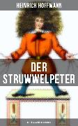 Cover-Bild zu Hoffmann, Heinrich: Der Struwwelpeter (Mit Originalillustrationen) (eBook)