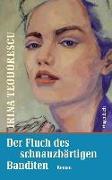 Cover-Bild zu Teodorescu, Irina: Der Fluch des schnauzbärtigen Banditen