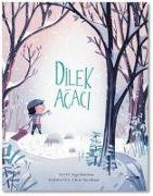 Cover-Bild zu Maclear, Kyo: Dilek Agaci